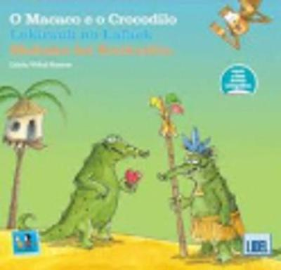 Cartoes Ilustrados: O Macaco E O Crocodilo (Hardback)