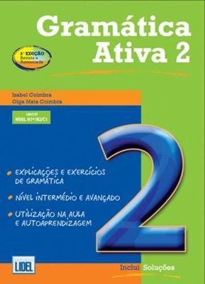 Gramatica Ativa (segundo Novo Acordo Ortografico): Book 2 (levels B1+, B2 an (Paperback)