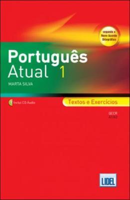 Portugues Atual: Book 1 + CD - Textos e Exercicios (A1/A2)