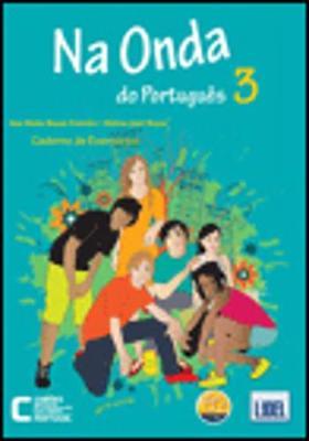 Na Onda Do Portugues (Segundo o Novo Acordo Ortografico): Caderno De Exercicios 3 (Paperback)