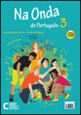 Na Onda Do Portugues (Segundo o Novo Acordo Ortografico): Pack - Livro Do Aluno/CD + Caderno De Exercicios 3