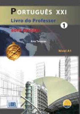 Portugues XXI - Nova Edicao: Livro do professor 1 (A1) (Paperback)