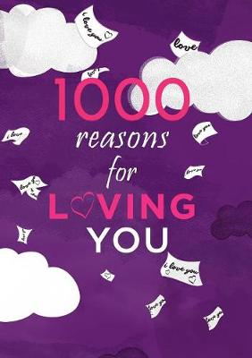 1000 Reasons for Loving You (Paperback)