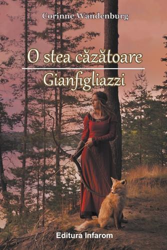 O Stea Cazatoare. Gianfigliazzi (Paperback)