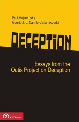 Deception: Essays from the Outis Project on Deception / Society for Phenomenology and Media (Paperback)