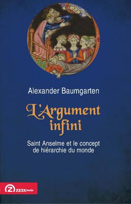 L'Argument Infini: Saint Anselme et Le Concept de Hierarchie du Monde (Paperback)