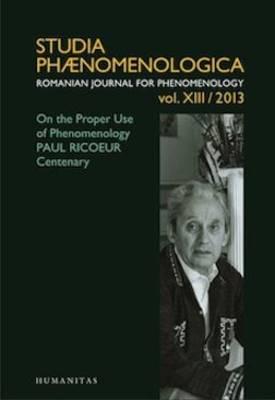 On the Proper Use of Phenomenology: Paul Ricoeur Centenary - Studia Phaenomenologica (Paperback)