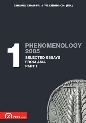 Phenomenology 2005: Selected Essays from Asia Pt. 1.1 - Postscriptum OPO (Paperback)
