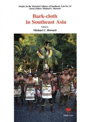 Bark Cloth in South East Asia (Paperback)