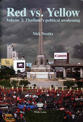 Red Vs Yellow: Thailand's Political Awkening 2 (Hardback)