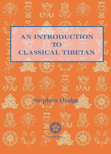 Introduction To Classical Tibetan (Paperback)