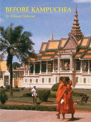 Before Kampuchea: Preludes To Tragedy (Paperback)