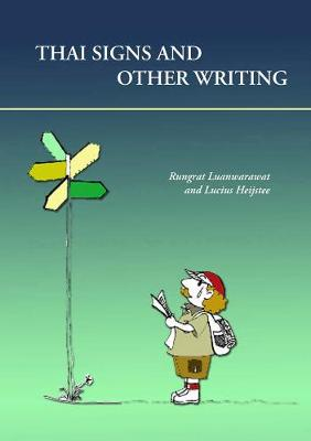 Thai Signs And Other Writings (Paperback)