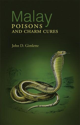 Malay Poisons And Charm Cures (Paperback)