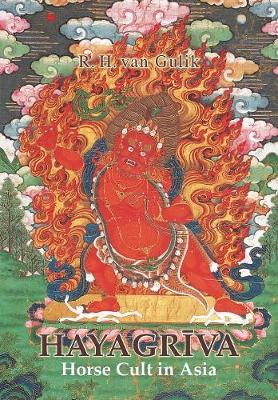 Hayagriva: Horse Cult in Asia (Paperback)