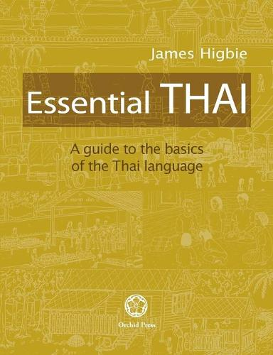 Essential Thai: A Guide to the Basics of the Thai Language [with Downloadable Audio Files] (Paperback)