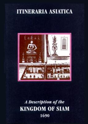 A Description Of The Kingdom Of Siam 1690 (Paperback)