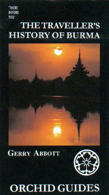 The Traveller's History of Burma (Paperback)
