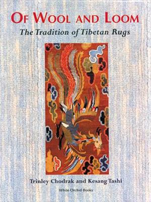 Of Wool And Loom: The Tradition Of Tibetan Rugs (Paperback)