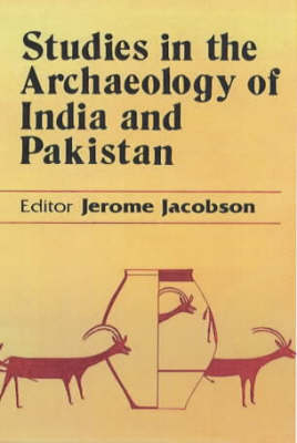 Studies In The Archaeology Of India And Pakistan (Hardback)