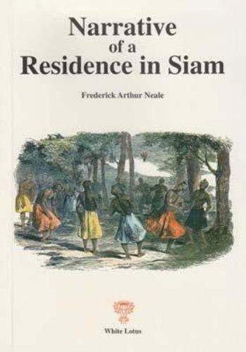 Narrative of a Residence in Siam (Paperback)