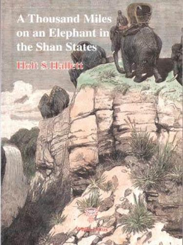 1000 Miles on an Elephant in the Shan States (Hardback)