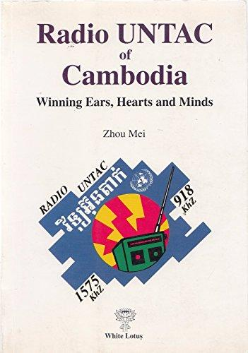 Radio UNTAC of Cambodia: Winning Hearts, Ears and Minds (Paperback)