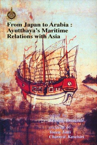 From Japan to Arabia: Ayutthaya's Maritime Relations with Asia (Paperback)