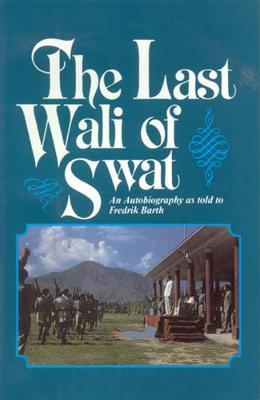 Last Wali Of SWAT The (Paperback)
