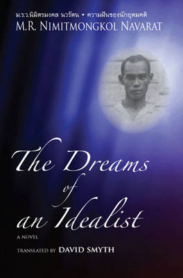 The Dreams of an Idealist: with A Victim of Two Political Purges and The Emerald's Cleavage (Paperback)
