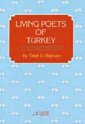 Living Poets of Turkey: An Anthology of Modern Poems Translated with an Introduction (Paperback)