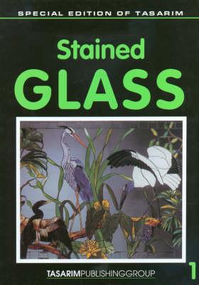 Stained Glass: v. 1 (Hardback)