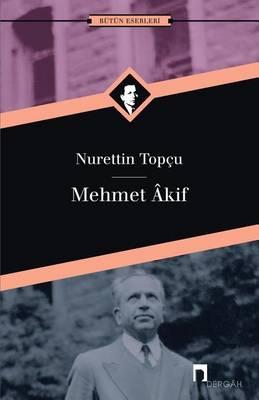 Mehmet Akif - Dergah Yayinlari 175 (Paperback)
