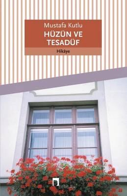 Huzun Ve Tesaduf - Dergah Yayinlari 192 (Paperback)