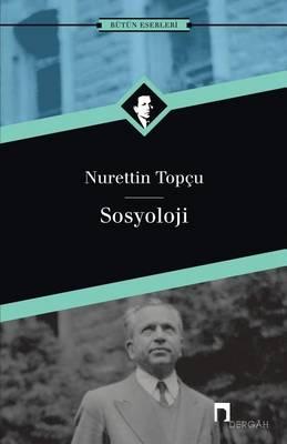 Sosyoloji - Dergah Yayinlari 240 (Paperback)