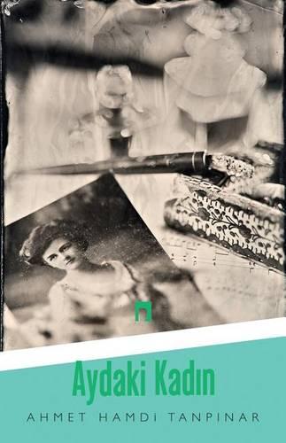 Aydaki Kadin - Dergah Yayinlari 415 (Paperback)