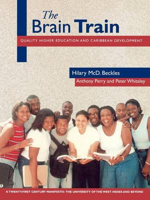 Brain Train:Quality Higher Education Carribbean (Paperback)