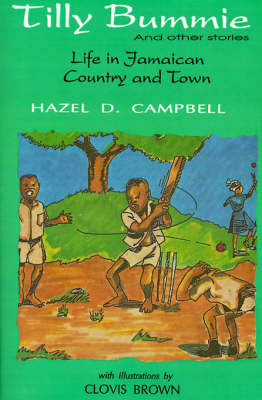 Tilly Bummie: LIFE IN JAMAICAN COUNTRY & TOWN (Paperback)