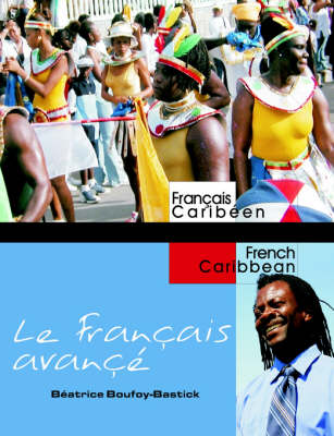 Le Francaise Avanc: Advanced French for Caribbean Students (Paperback)