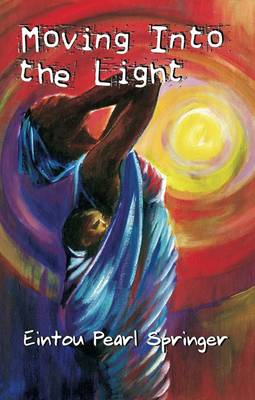Moving into Light (Paperback)