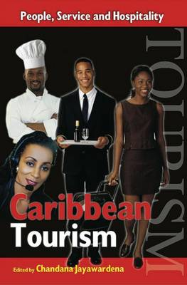 Caribbean Tourism: People, Service and Hospitality (Paperback)