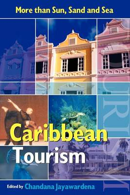 Caribbean Tourism: More than Sun, Sand and Sea (Paperback)