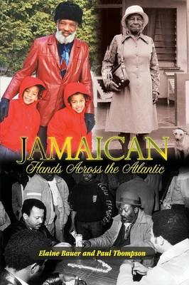 Jamaican Hands Across the Atlantic (Paperback)