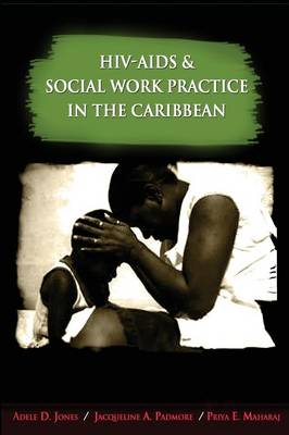 HIV-AIDS and Social Work Practice in the Caribbean (Paperback)