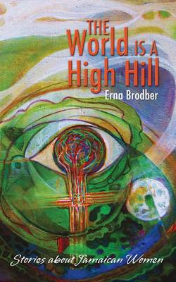 The World is High Hill (Paperback)