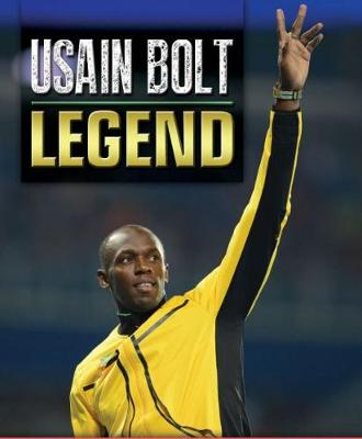Usain Bolt: Legend (Hardback)
