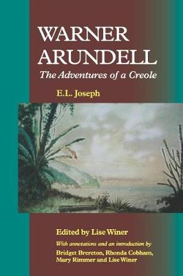 Warner Arundell, the Adventures of a Creole (Paperback)