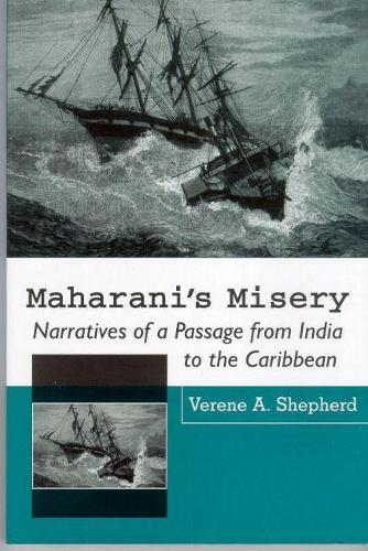 Maharani's Misery: Narratives of a Passage from India (Paperback)