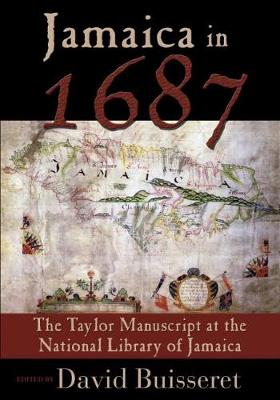 Jamaica in 1687: The Taylor Manuscript at the National Library of Jamaica (Hardback)