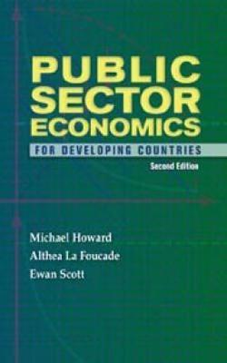 PUBLIC SECTOR ECONOMICS FOR DEVELOPING COUNTRIES, 2ND ED (Paperback)